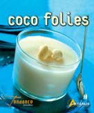 Coco folie | Collectif