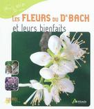 Les fleurs du Dr Bach et leurs bienfait | Semenuik, Nathalie