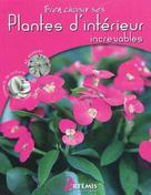 Plantes d'intérieur increvables | Sasias, Gérard