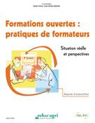 Formations ouvertes : pratiques de formateurs | Collectif,