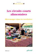 Circuits courts alimentaires (Les)   Marechal, Gilles