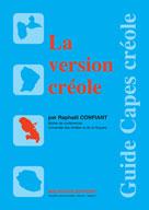 La version créole | Confiant, Raphaël