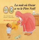 La nuit où Oscar a vu le Père Noël | Dublé-Verger, Claire