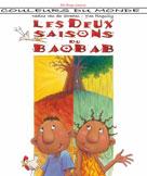 Les deux saisons du baobab | Brass-Van der Straeten, Nadine