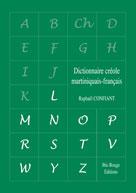 Dictionnaire créole martiniquais-français Volume 2 L - Z | Confiant, Raphaël