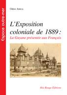 L'exposition coloniale de 1889   Abbal, Odon