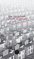 Contre Télérama | Chauvier, Eric