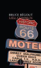 Lieu commun | Begout, Bruce