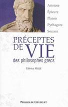 Préceptes de vie des philosophes grecs | Midal, Fabrice