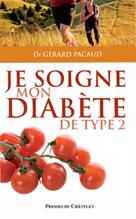 Je soigne mon diabète de type 2   Pacaud, Gérard