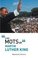 Les mots de Martin Luther King   King, Martin Luther