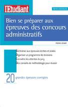 Bien se préparer aux épreuves des concours administratifs | Gévart, Pierre
