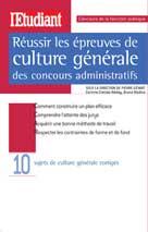 Réussir les épreuves de culture générale des concours administratifs   Gévart, Pierre