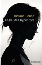 Le bal des hypocrites | Banon, Tristane