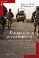 Des guerres et des hommes, idées reçues sur 25 siècles de conflits   Fritsch, Marc de