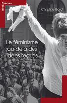 Le Féminisme au-delà des idées reçues | Bard, Christine