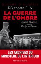La guerre de l'ombre  | Chabrun, Laurent