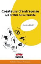 Créateurs d'entreprise  | Benoit, Christine