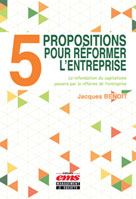 5 propositions pour réformer l'entreprise | Benoit, Jacques