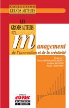 Les grands auteurs en management de l'innovation et de la créativité   Burger-Helmchen, Thierry