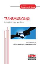 Transmission(s) | Lardellier, Pascal