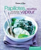 Papillotes, recettes vapeur  | Éditions Marie Claire,