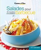 Salades pour barbecue | Éditions Marie Claire