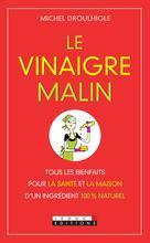 Le Vinaigre malin | Droulhiole, Michel