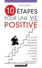 10 étapes pour une vie positive | Dryden, Windy