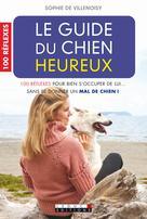 Le guide du chien heureux | de Villenoisy, Sophie