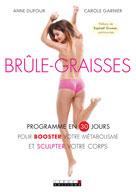 Brûle-graisses | Dufour, Anne