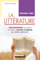 Retour vers la littérature  | Romain, Christian