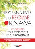 Le grand livre du régime Okinawa | Dufour, Anne