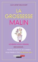 La grossesse malin   Lefief-Delcourt, Alix