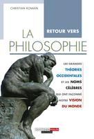 Retour vers la philosophie | Romain, Christian