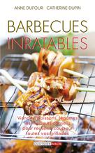 Barbecues inratables | Dupin, Catherine