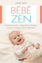 Bébé zen | Aimelet, Aurore
