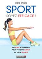 Sport, soyez efficace ! | Raisin, Lydie