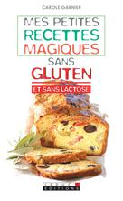 Mes petites recettes magiques sans gluten (et sans lactose) | Dufour, Anne