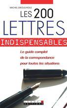 Les 200 lettres indispensables | Droulhiole, Michel