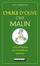 L'huile d'olive c'est malin | Frédérique, Julie