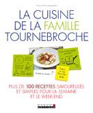 La cuisine de la famille Tournebroche   Angouillant, Vincent-Pierre