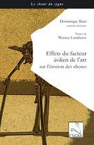 Effets du facteur éolien de l'art sur l'érosion des choses | Lambersy, Werner