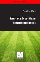 Sport et géopolitique | Boniface, Pascal