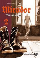 Mirador, tête de mort T2 | Cénou, David