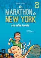 Le Marathon de New York à la petite semelle T2 | Samson, Sebastien