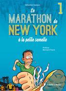 Le Marathon de New York à la petite semelle T1 | Samson, Sebastien