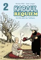 Kaboul Disco T2 : Kaboul Requiem | Wild, Nicolas