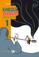 Kaboul Disco T2 : Partie 1 - Comment je ne suis pas devenu opiomane en Aghanistan | Wild, Nicolas
