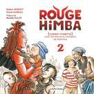 Rouge Himba T2 : Carnet d'amitié avec les éleveurs nomades de Namibie | Bardet, Solenn